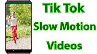 Make slow motion video in tik tok app-do full hair flip without star-create musically walk videos-put perfect 16 shots-take on android mo...