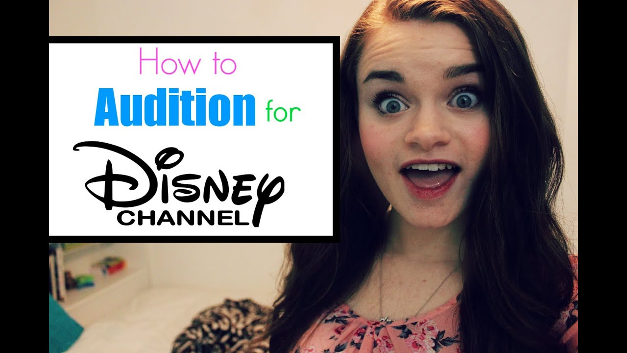 How To Audition For Disney Channel Youtube