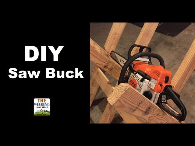 Building a SAWBUCK for the Homestead