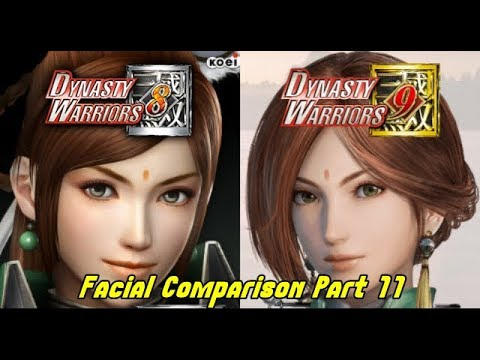Dynasty Warriors 9 vs Dynasty Warriors 8 Facial Comparison Part 11 Of Yue Ying and More!!