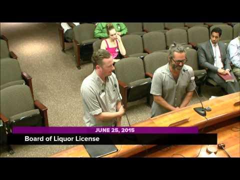Board of Liquor License, June 25, 2015