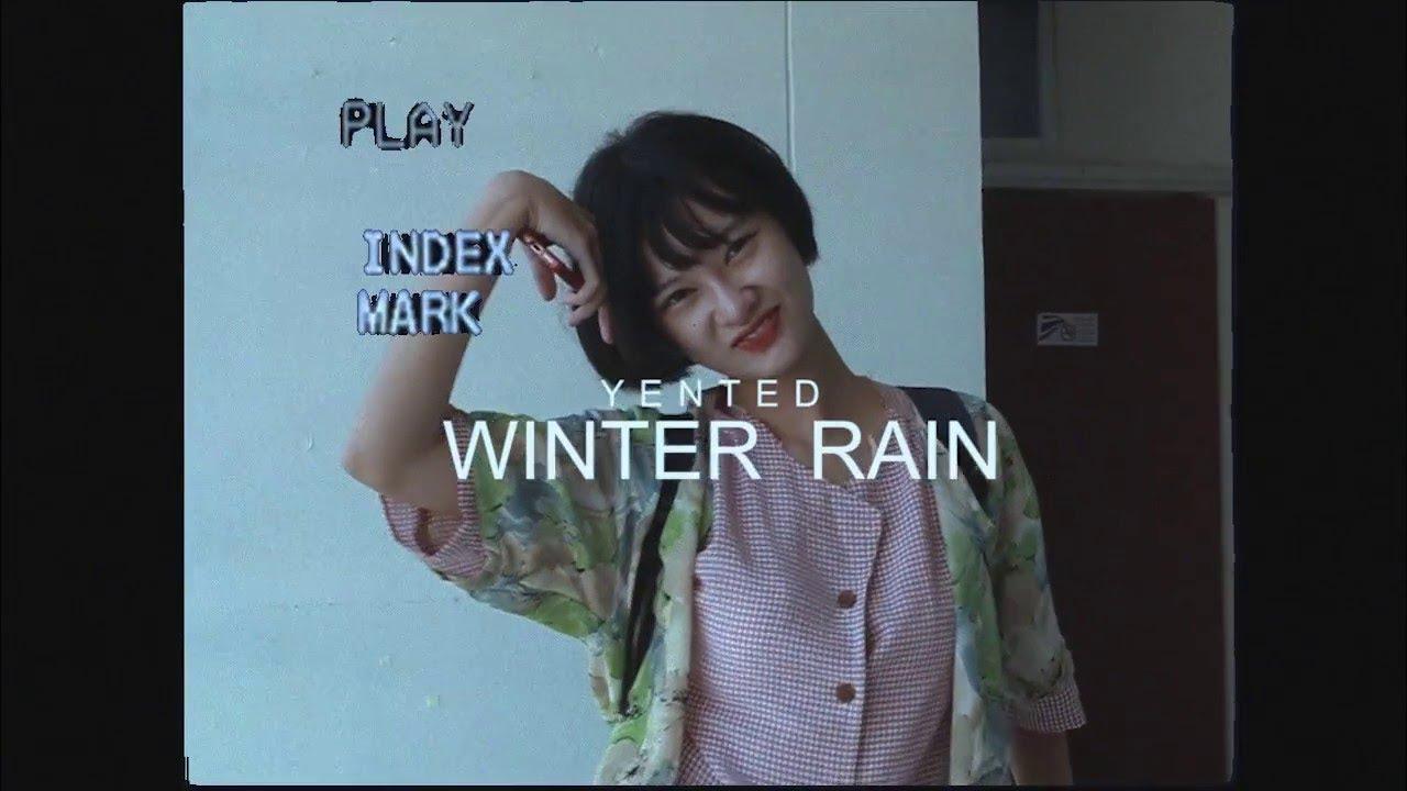 YENTED = Winter Rain (Official Music Video)