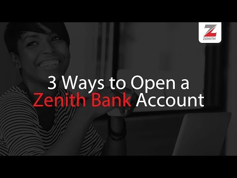 3 Ways to Open a Zenith Bank Account