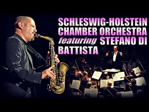 Schleswig-Holstein Chamber Orchestra feat. Stefano Di Battista - JazzBaltica 2004