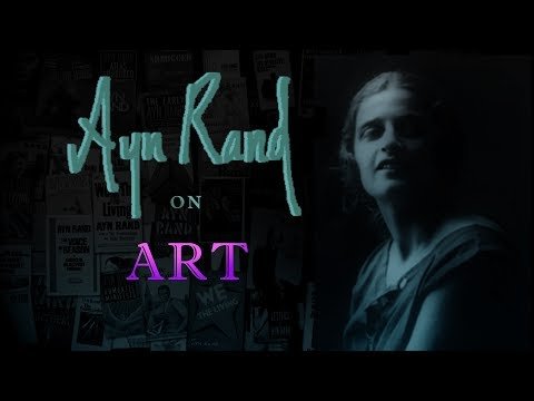 Ayn Rand On Art