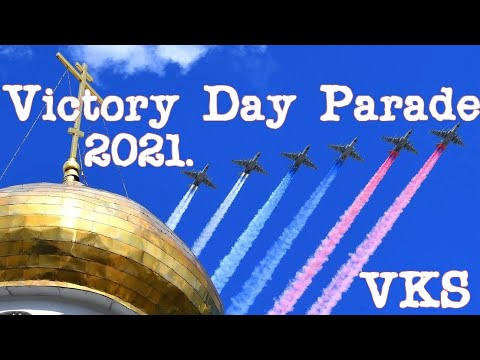 Moscow Victory Day Parade 2021. Russian Air Force VKS