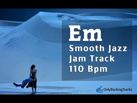 Smooth Jazz Backing Track in E Minor 110 Bpm