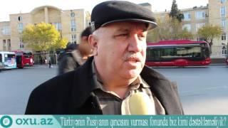 Oxu.Az TV Rusiya yoxsa Türkiyə: Azərbaycanlılar kimi dəstəkləyirlər?
