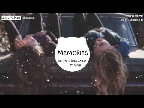[Lyrics + Vietsub] KSHMR and BASSJACKERS ft SIRAH - Memories