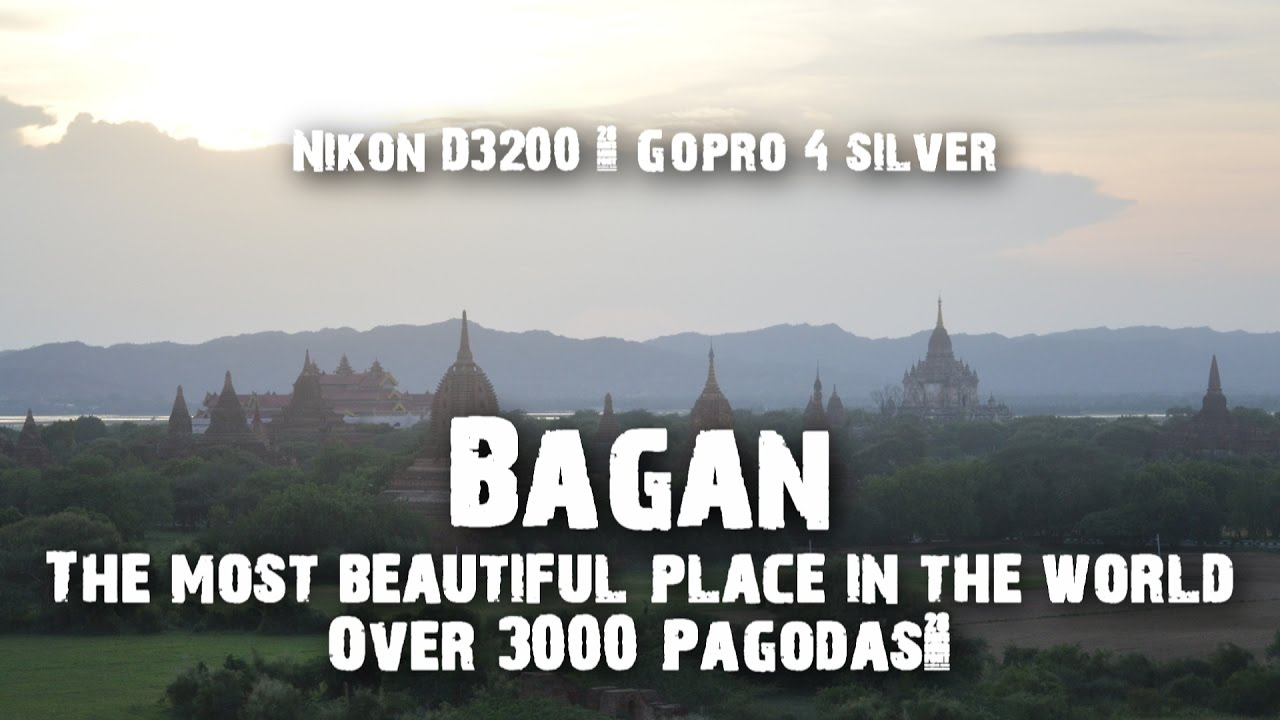 Band Of Bro 39 S In Asia Episode 3 Bagan The Most Beautiful Place In The World Youtube