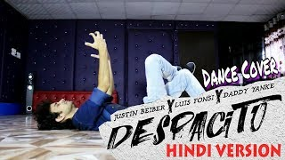 Despacito Hindi Version Dance Cover - Luis Fonsi ft. Justin Bieber | Choreography by Ajay Poptron