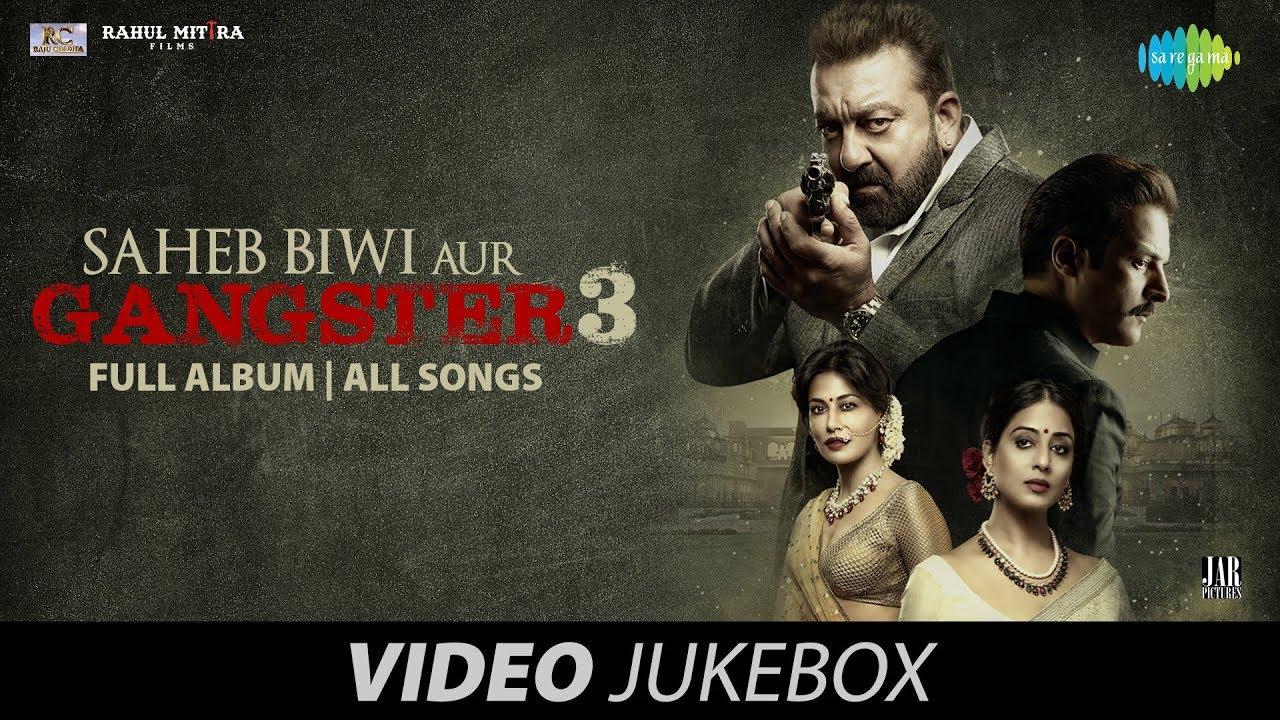 saheb-biwi-aur-gangster-3-full-album-video-jukebox