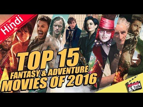 Top 15 tasy & Adventure movies Of 2016 Explain In Hindi