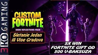 💥 Balkan Custom Fortnite - 5X WIN i Dobijes Gift od 500 V-Baksuza Po Zelji 💥 SAC: 3kogaming