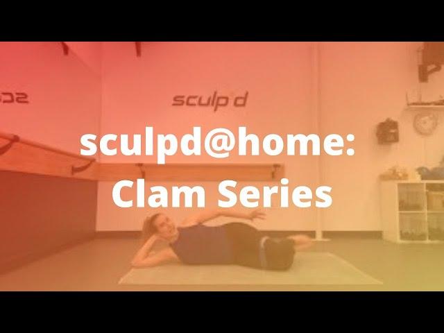 sculpd@home: Clam Series