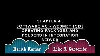 Chapitre 2 : webMethods de Software AG, - la Création de Packages et des Dossiers dans l'Integration Server