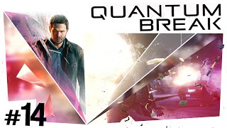 Quantum Break #14 - Ghosts in the Machine