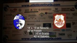 Highlights Atl. Etruria - Forcoli 3-2