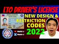 LTO NEW DRIVER'S LICENSE & RESTRICTION CODES 2021 | UPDATED FORMAT & DESIGN 2021