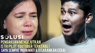 Kisah Nyata Kesaksian Istri Pilot Youtuber Terkenal ! | Edward F Limbong Solusi TV | Ep 95 #2