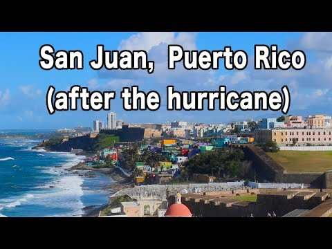 Exploring Old San Juan Puerto Rico 90 Days After Hurricane Maria