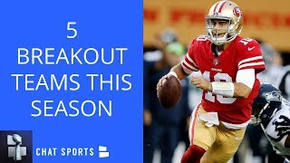 NFL Predictions: 5 Breakout Teams For The 2018 Season