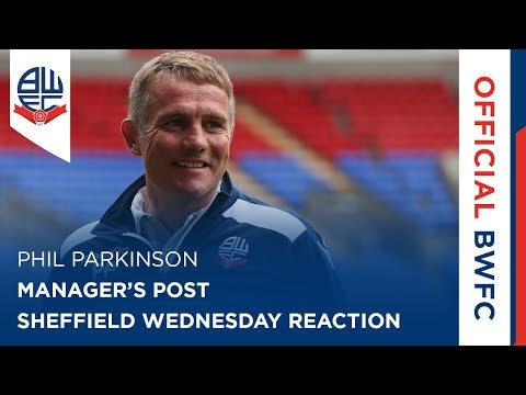 PHIL PARKINSON | Manager's post-Sheffield Wednesday reaction