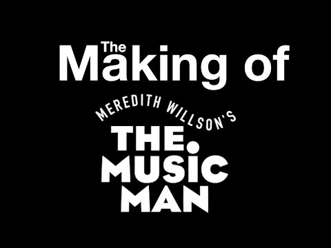 Behind the Magic: Casting of The Music Man