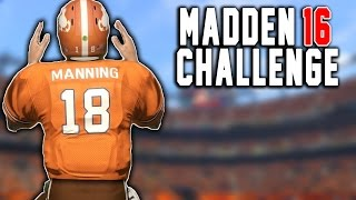 brady to manning manning to brady peyton manning the rb 11 madden 16 nfl career challenge