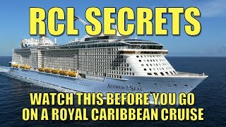 Watch this Before You Go on a Royal Caribbean Cruise - RCL Secrets