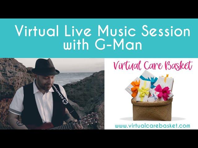 Gee Man Virtual Gig (Virtual Care Basket)