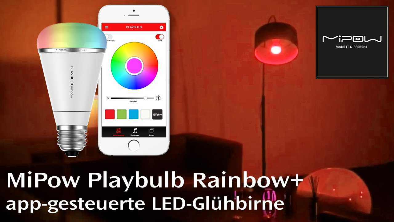 mipow playbulb rainbow led gl hbirne mit app steuerung und farbwechsel youtube. Black Bedroom Furniture Sets. Home Design Ideas