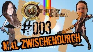 LPT zwischendurch - Continent of the ninth [C9] #003 | Mach
