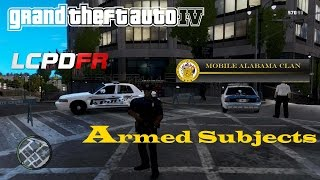 GTA 4 - LCPDFR Mobile Alabama Clan - Armed Subjects