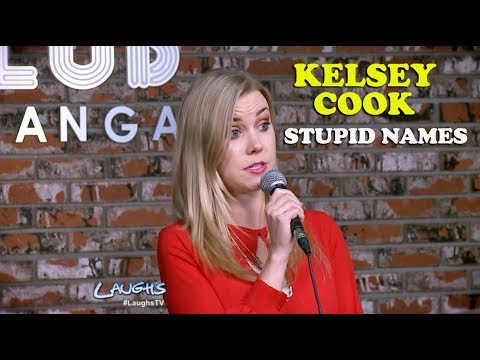 Stupid Names   Kelsey Cook   Stand-Up Comedy