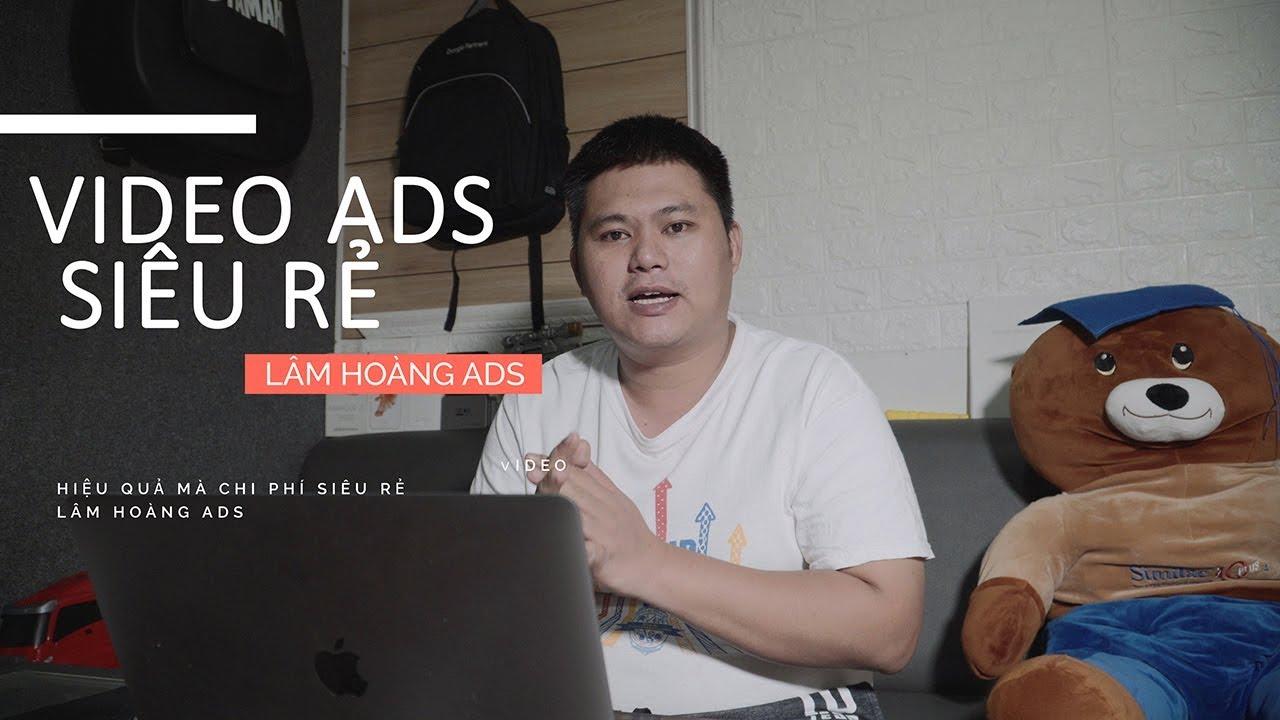 Cách Chạy Quảng Cáo Video Giá Rẻ Tăng View và Đăng Ký Kênh Youtube | Quảng Cáo Video Ads
