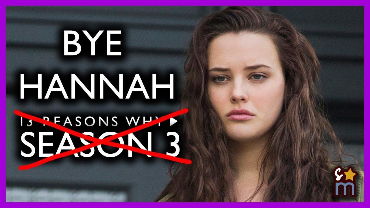 No Hannah Confirmed If 13 Reasons Why Gets Season 3 Katherine