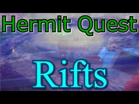 Hermit Quest Rifts E08 - Like Ethos Video