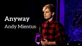 """Andy Mientus - """"Anyway"""" (Kerrigan-Lowdermilk)"""