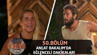 Anlat Bakalım'da eğlenceli dakikalar!   50. Bölüm   Survivor 2018