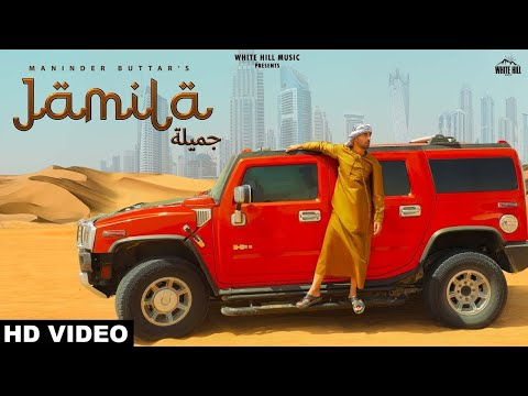 JAMILA (FULL SONG) – MANINDER BUTTAR FT. MIXSINGH | BOTAL WARGI | RASHALIKA | LETEST SONG 2019 | HMP