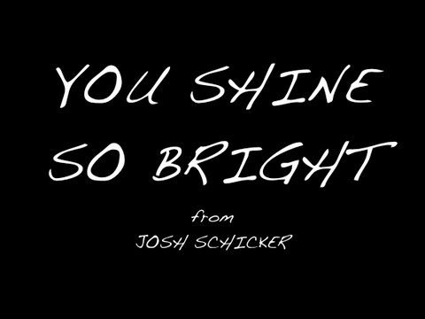 You Shine So Bright (from the EP