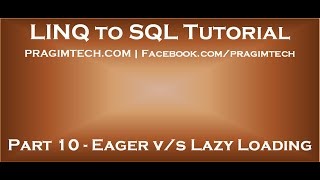 Part 10   Difference between eager loading and lazy loading