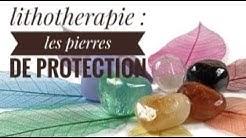 Lithothérapie : les pierres de protection