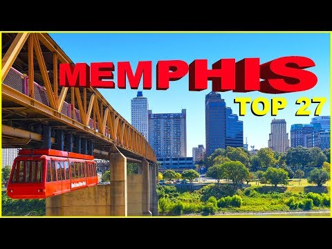 Top 27 Things You NEED To Know About MEMPHIS, TENNESSEE