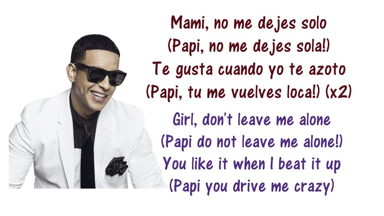 Daddy Yankee No Me Dejes Solo Lyrics English Spanish Ft Wisin Y Yandel Translation Meaning