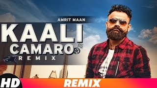 Kaali Camaro (Audio Remix) | Amrit Maan ft Deep Jandu | DJ Hans | New Remix Songs 2018