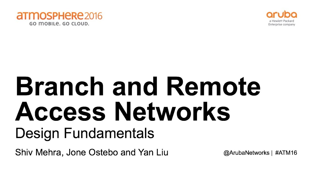 Design fundamentals for remote and branch access networks
