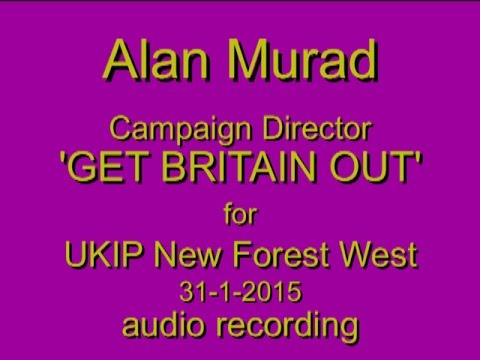 EU Referendum - GET BRITAIN OUT - Can it be done? A talk for UKIP New Forest West