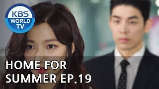 Home for Summer I 여름아 부탁해 - Ep.19 [SUB : ENG,CHN / 2019.05.31]